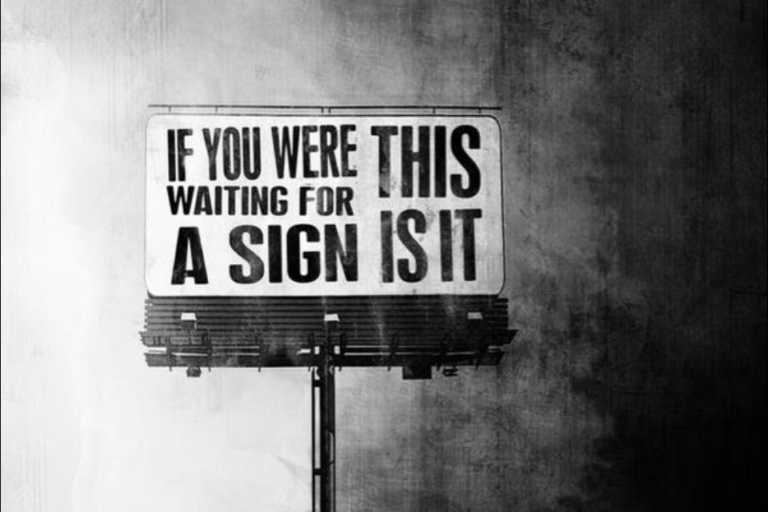 Waiting for a sign